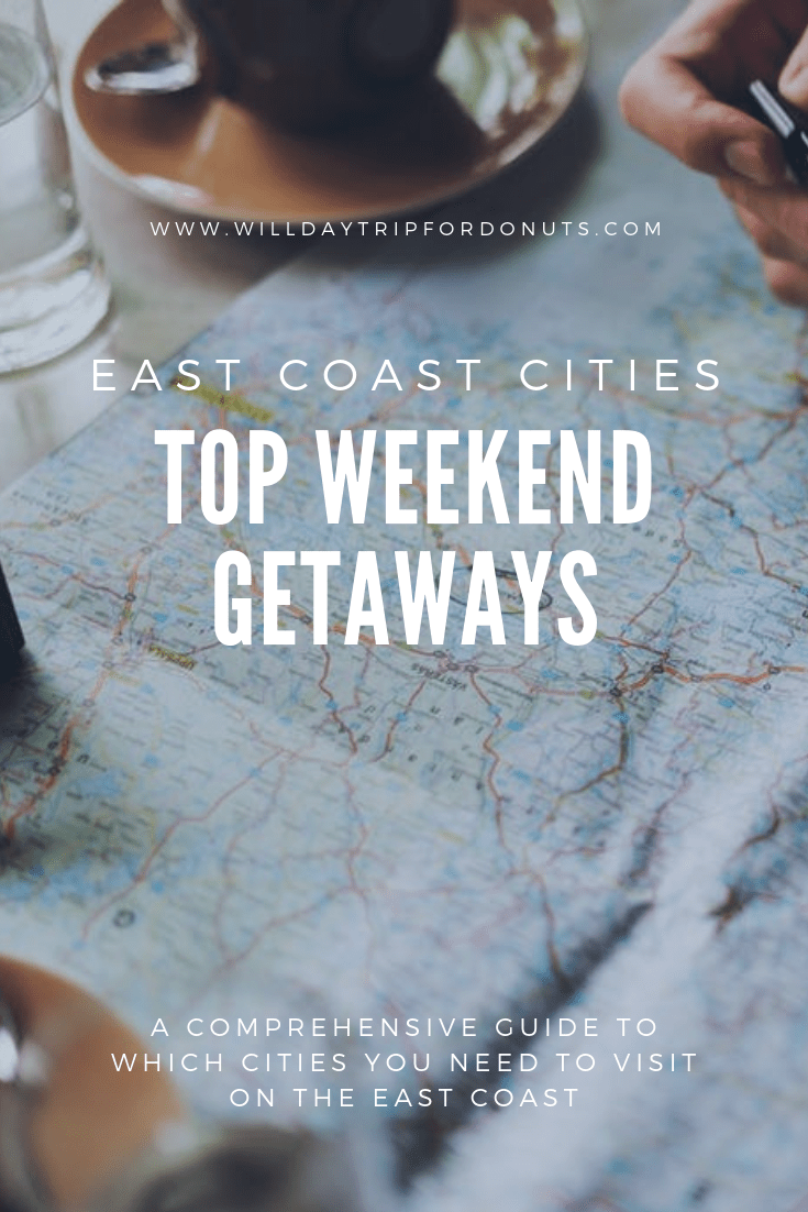Want to plan a quick weekend getaway? Check out my top east coast cities for a weekend trip! I'm talking about where to eat, what to do, and where to stay! | road trip ideas | where to go on vacation on the east coast | east coast weekend trips