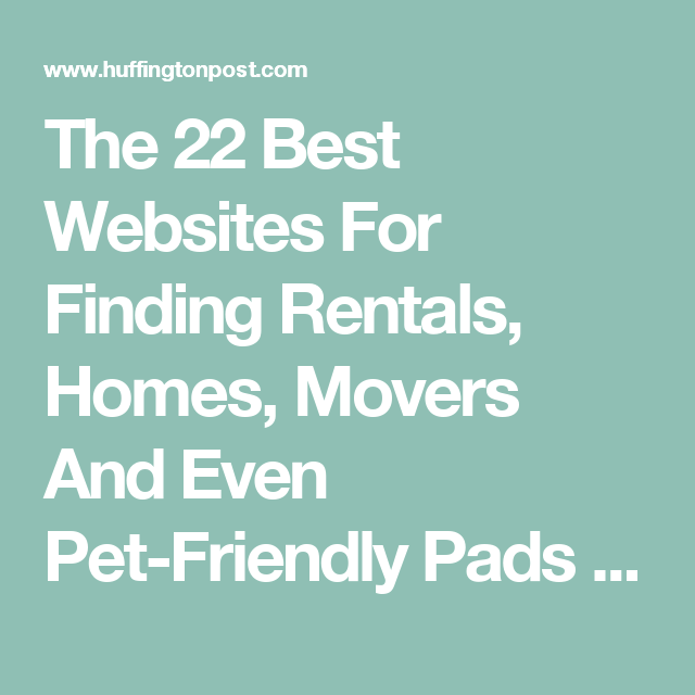 The 22 Best Websites For Finding Rentals, Homes, Movers