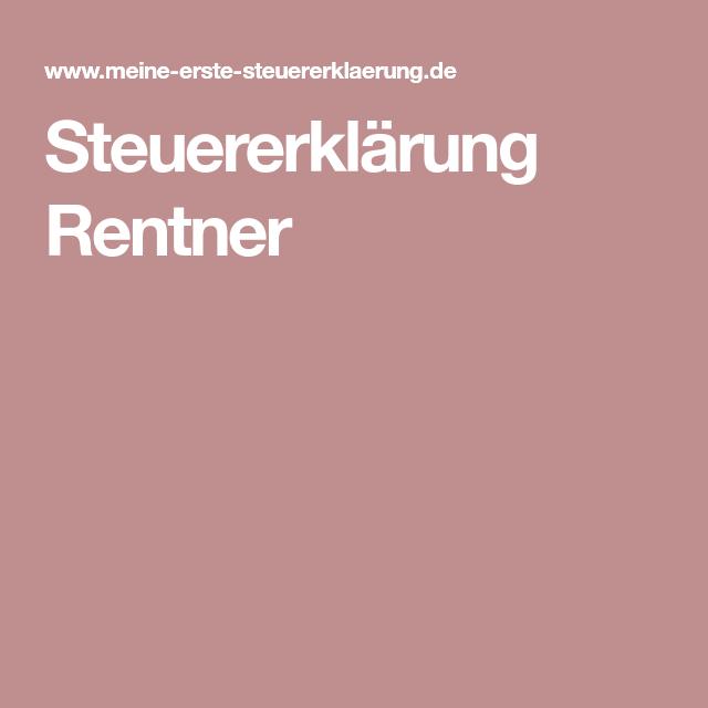 Steuererklarung Rentner Steuererklarung Rentner Rentner Steuererklarung