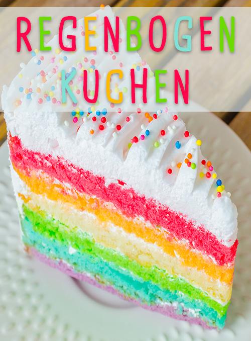 Regenbogenkuchen Rezept Fur Kinder In 2019 Rezepte Fur Kinder