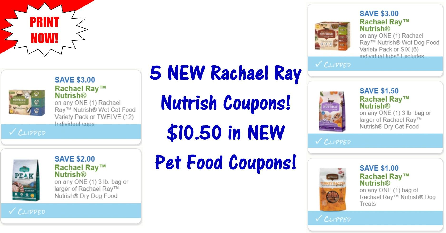 5 New Rachael Ray Nutrish Printable Coupons 10 50 In New