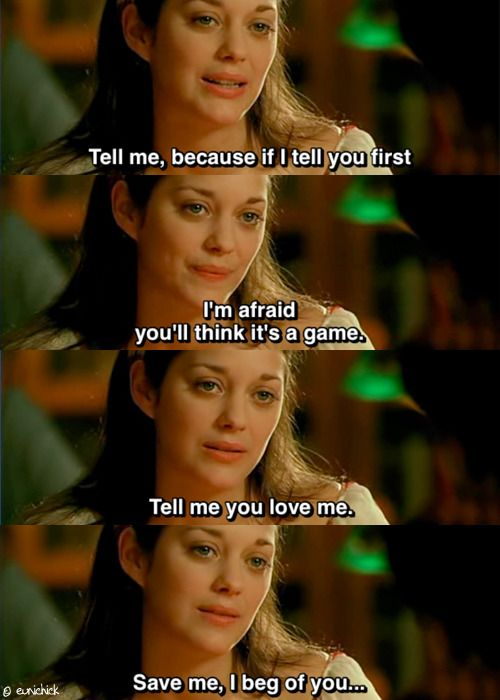 Love Me If You Dare Marion Cotillard Film Quotes Famous Movie Quotes Movie Quotes