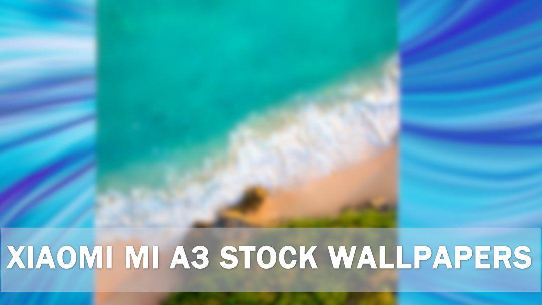 Xiaomi Mi A3 Wallpapers Full Hd Download Samsung Wallpaper