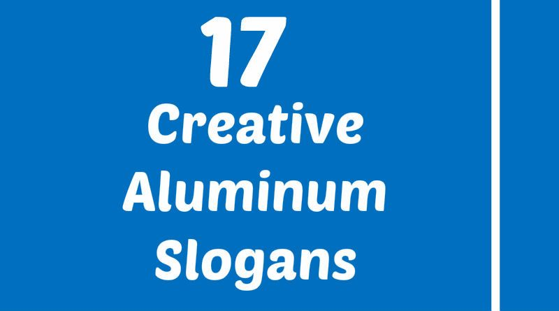 creative slogans aluminum slogans element slogans pinterest atomic number and