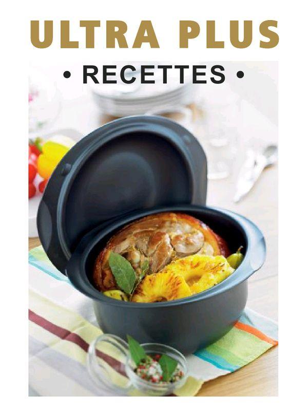 Stupéfiant Recette Ultra Pro 5.7 L Tupperware aperçu 220 recettes tupperware.pdf - page 1/227 | cuisine