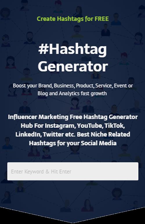 Best Hashtag Generator Toll For Instagram 2020 Hashtag Generator Influencer Marketing Instagram Hashtags