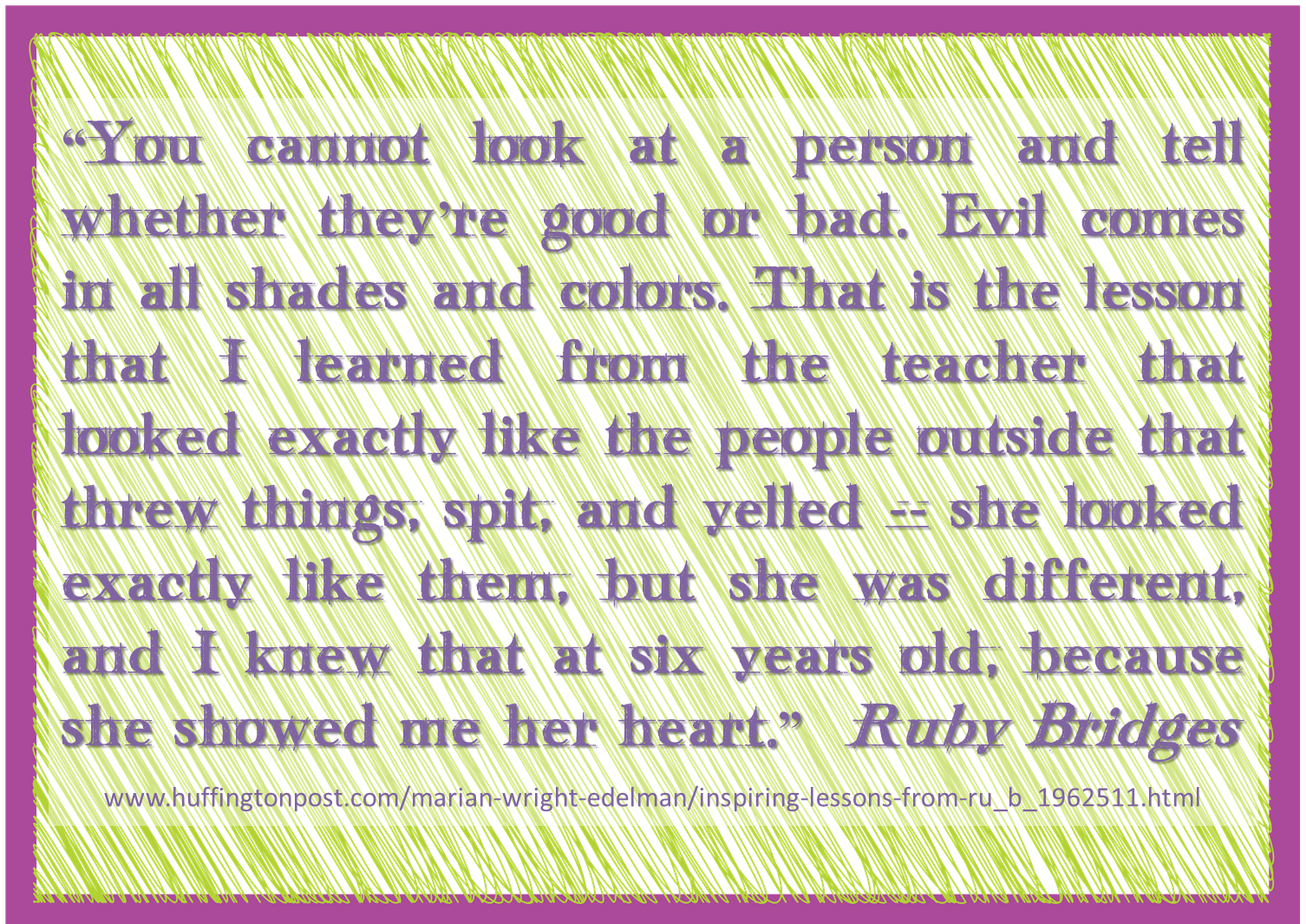 Ruby Bridges As Quoted By Marian Wright Edelman