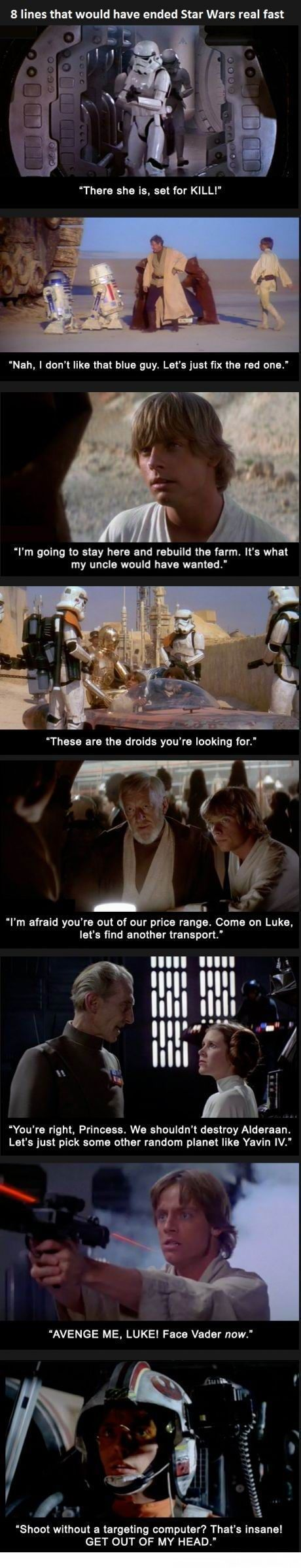 8 Lines That Would Have Ended Starwars Real Fast Star Wars Humor Star Wars Star Wars Memes