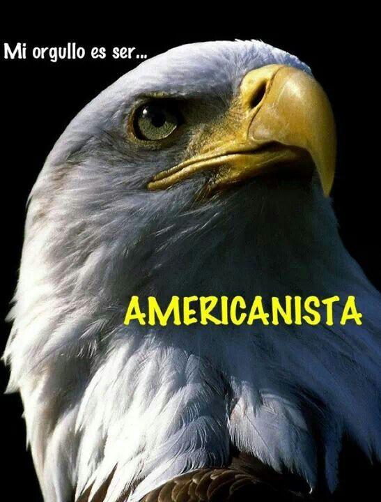 Mi orgullo es ser americanista