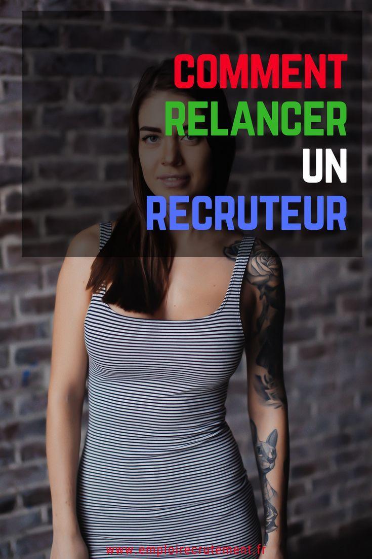 comment relancer un recruteur