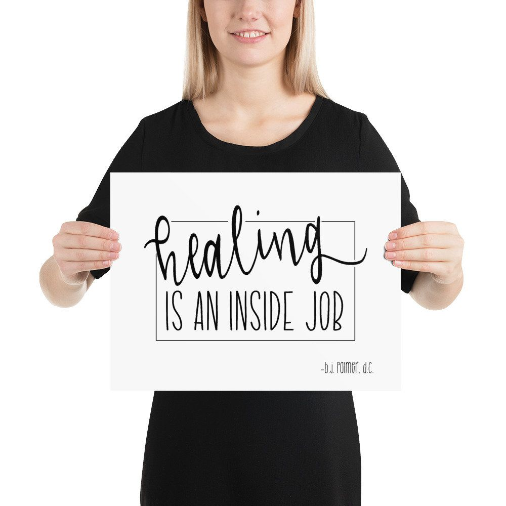 Healing is an inside job, chiropractic poster, chiropractic, chiropractor, chiropractic art, chiropractic quote, chiropractic office