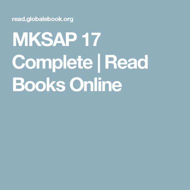 MKSAP 17 Complete | Read Books Online | mksap 17 | Books to