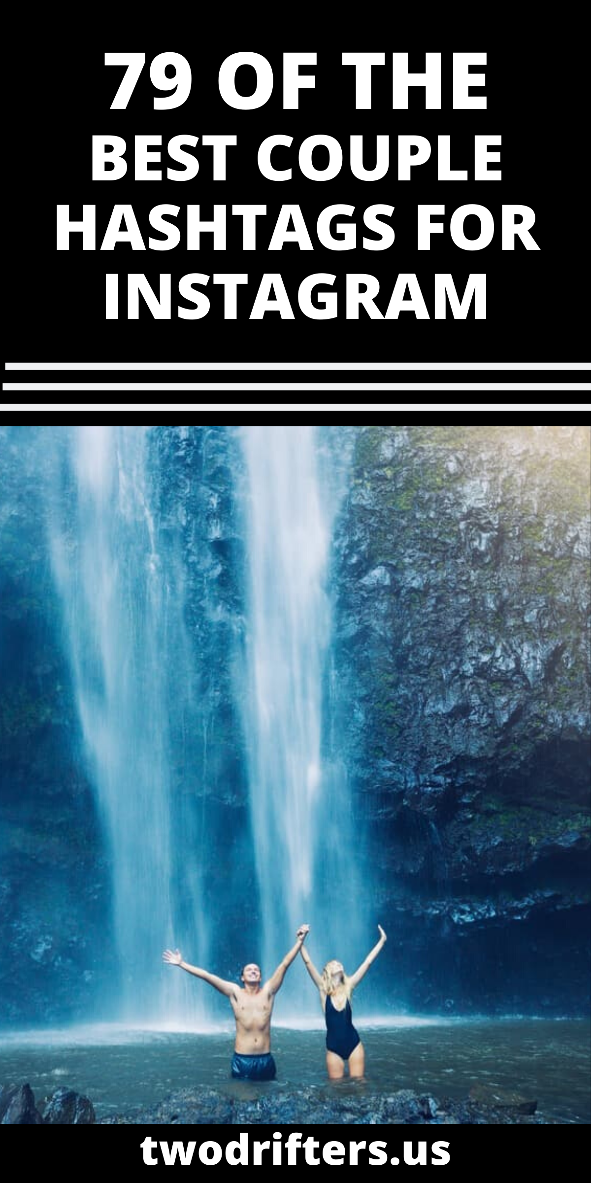 The Best Couple Hashtags For Instagram Just Copy Paste Best Instagram Hashtags Romantic Travel Travel Couple