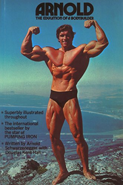 Arnold Education Of A Body Builder By Arnold Schwarzenegger Time Warner Books Uk Arnold Workout Arnold Workout Plan Arnold Schwarzenegger