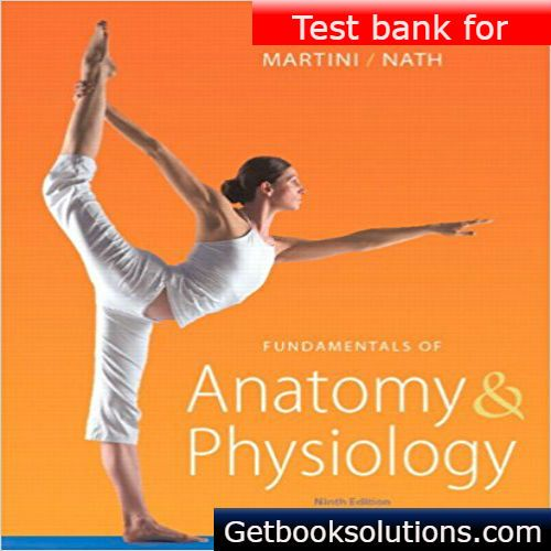 Test bank for fundamentals of anatomy physiology 9th edition by test bank for fundamentals of anatomy physiology 9th edition by martini pdffundamentals of fandeluxe Image collections