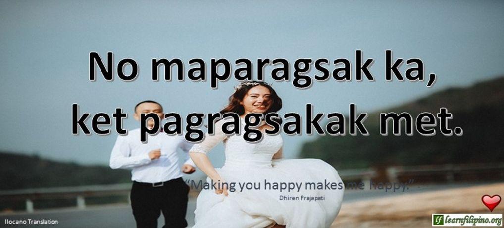 Ilocano Translation - No maparagsak ka, ket pagragsakak met