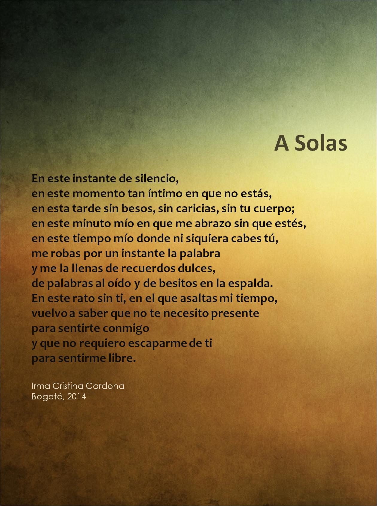 A Solas Irma Cristina Cardona Frases Besos Y Poemas