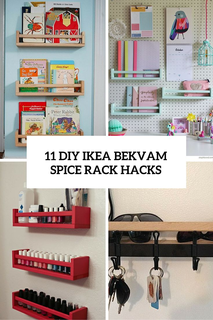 11 Diy Ikea Bekvam Spice Rack Hacks Ikea Bekvam Ikea Diy Spice