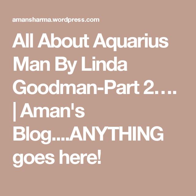 Linda goodman aquarius man