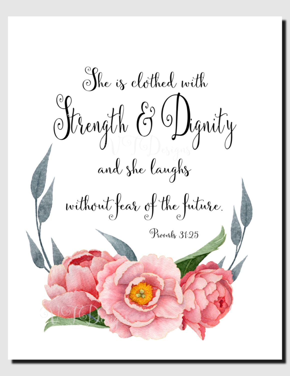 Proverbs 31 25 She Is Clothed With Strength And Dignity Christian Wall Art Inspirational Wall Scripture Verse Art Printable Christian Art Christian Wall Art
