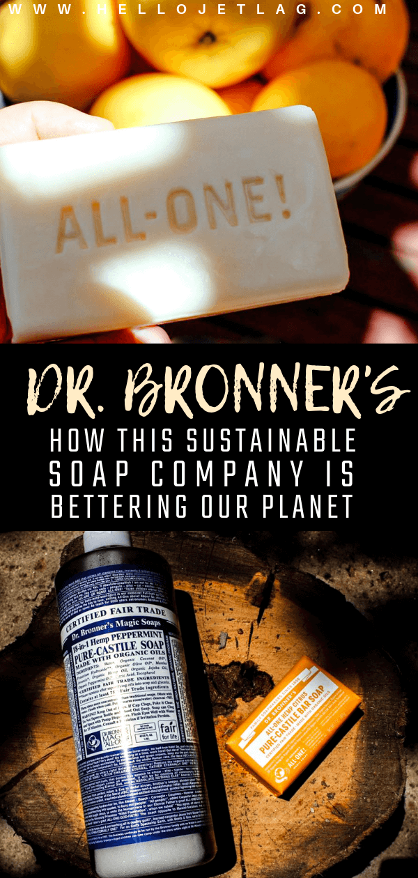 Dr. Bronner's // How a Sustainable Soap Company is