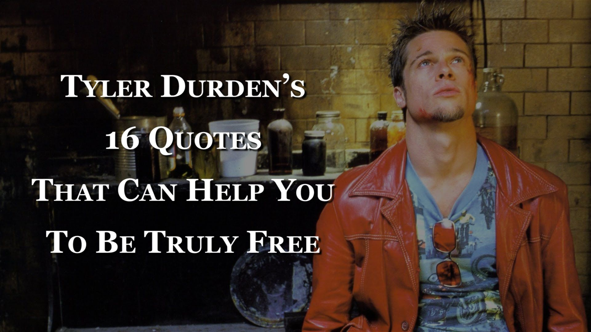 Quotes From The Movie The Help Tyler Durden's 16 Quotes That Can Help You To Be Truly Free