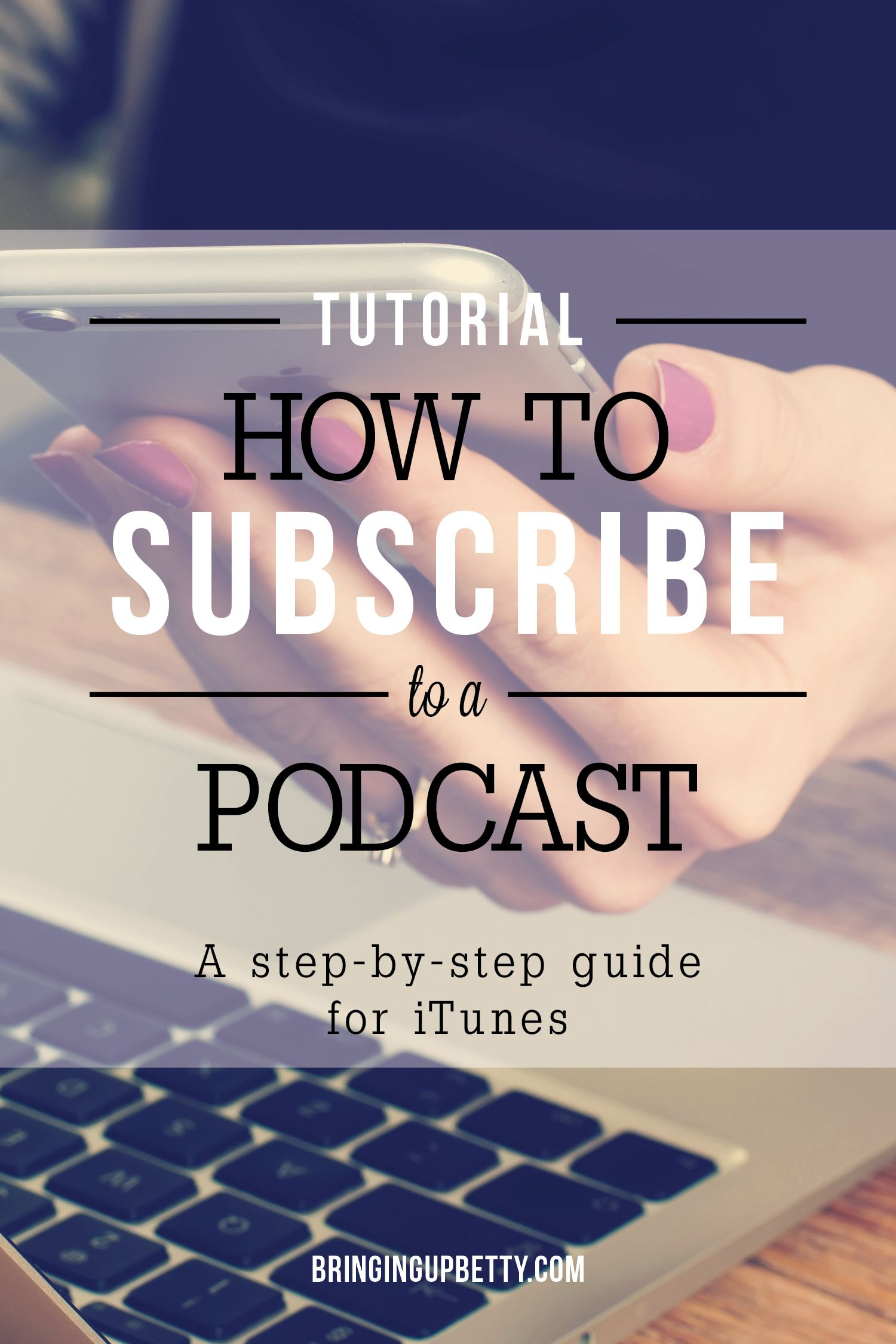 How to Subscribe to the Podcast in iTunes Parenting