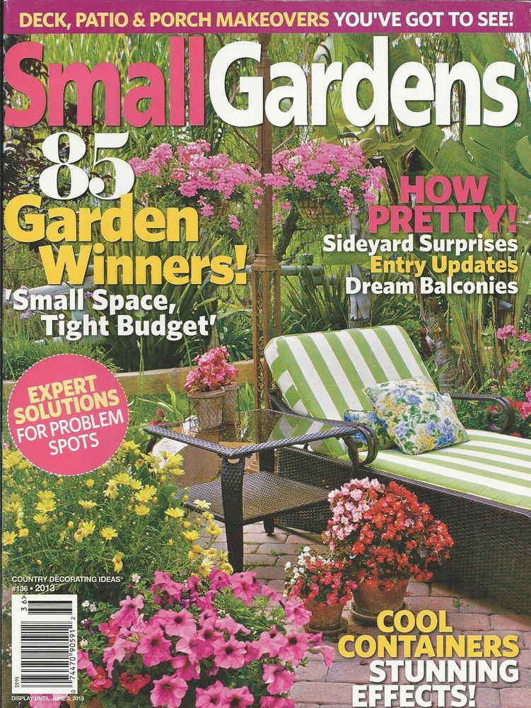 Small Gardens magazine Containers Sideyards Balconies Deck Patio