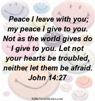 Bible Verse About Peace John 14 27 Bibleverses Bibleverse Quote Quotes Scriptures Chr Bible Quotes About Peace Peace Bible Verse Peace And Love Quotes