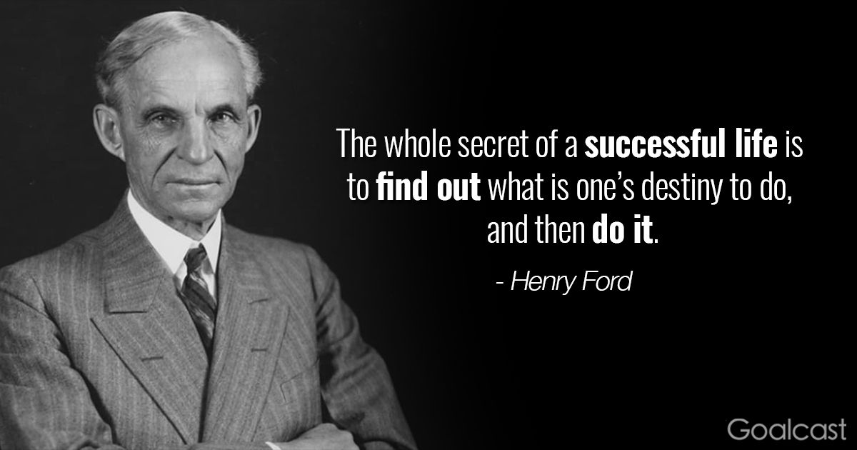 25 Henry Ford Quotes To Make You Feel Like You Can Achieve Anything Henry Ford Quotes Ford Quotes Henry Ford