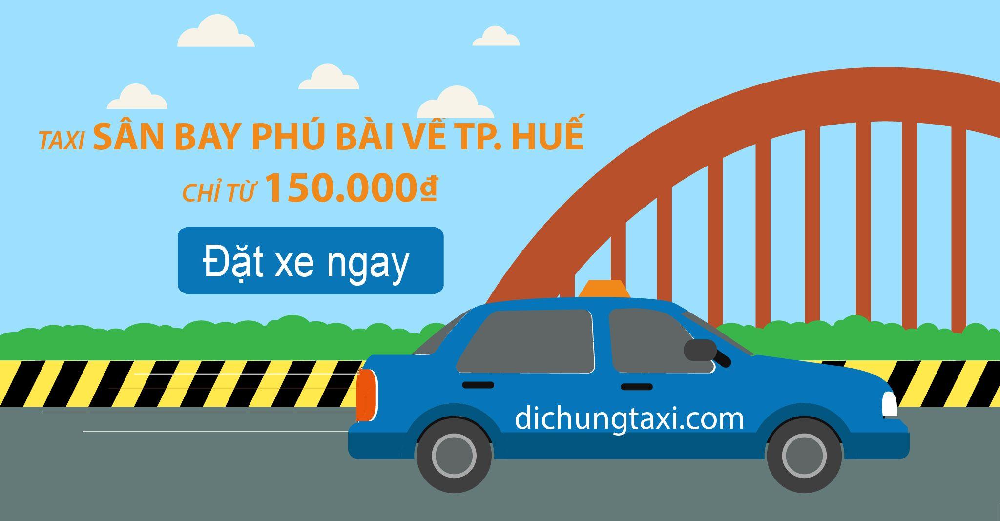 taxi-san-bay-phu-bai-ve-thanh-pho-hue