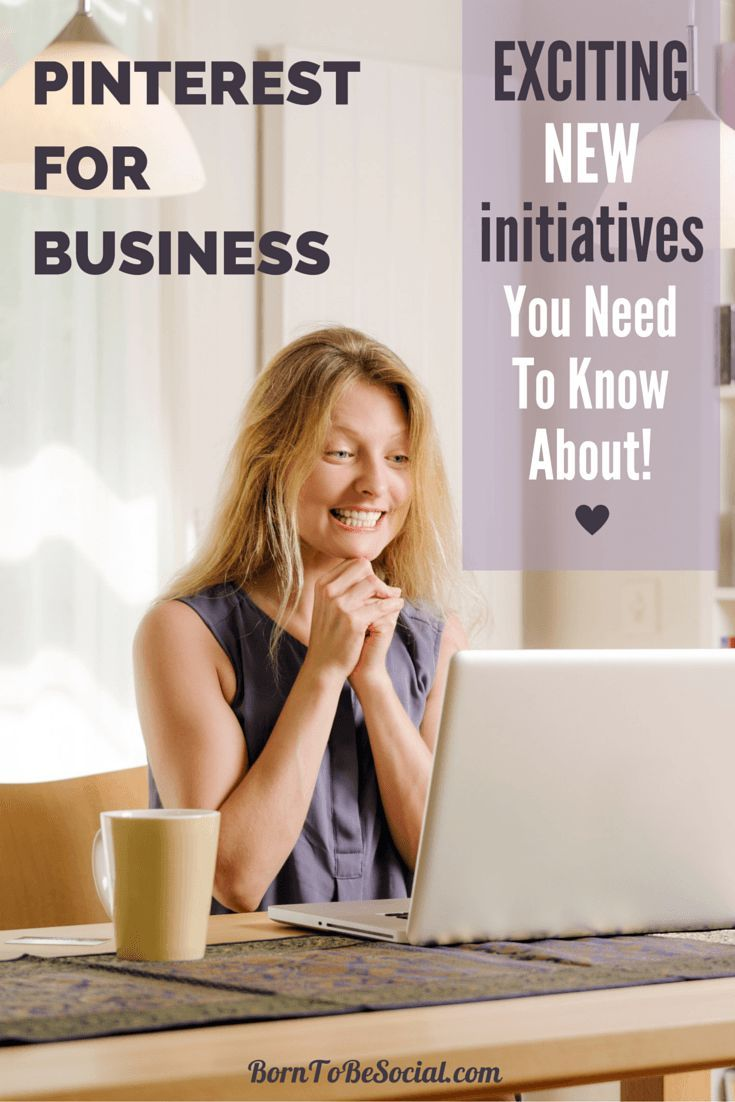 Pinterest For Business Exciting New Initiatives You Need