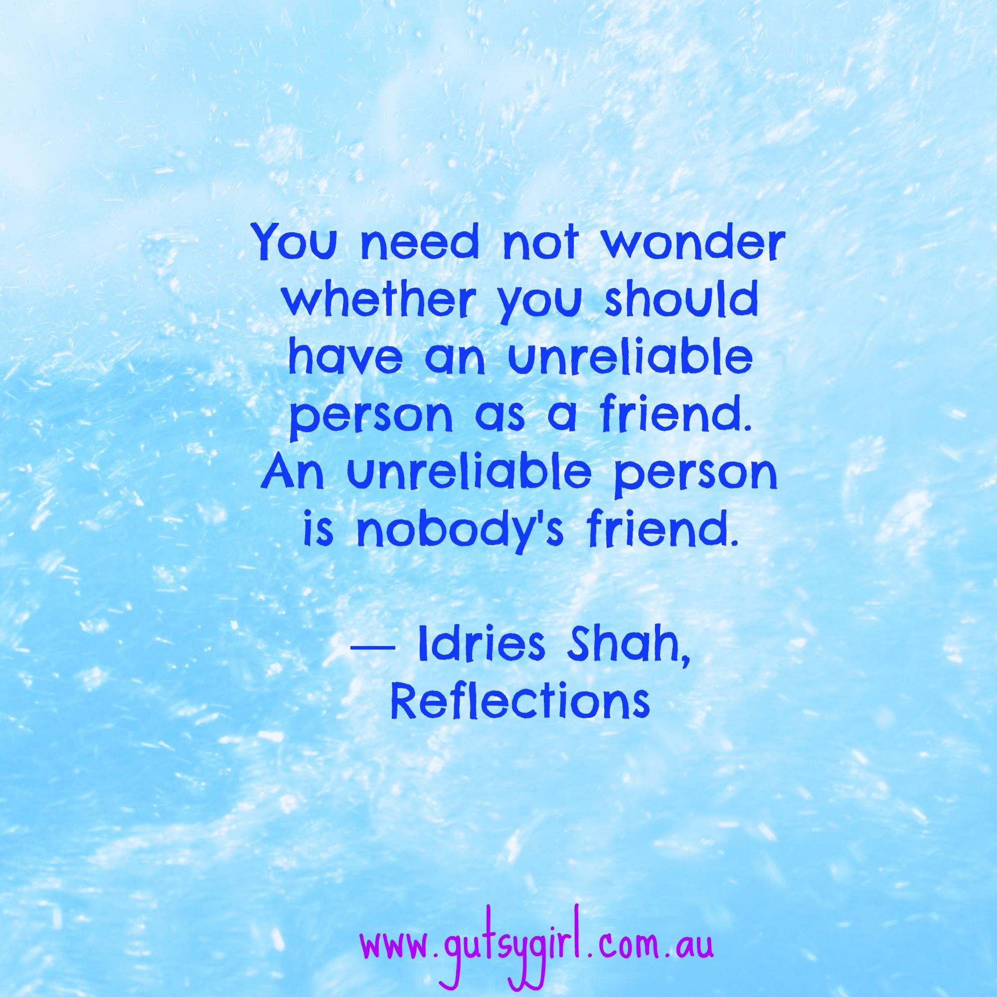 reliable friend idries shah funny inspirational quotes