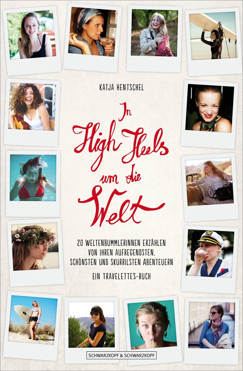 In High Heels um die Welt (Katja Hentschel)