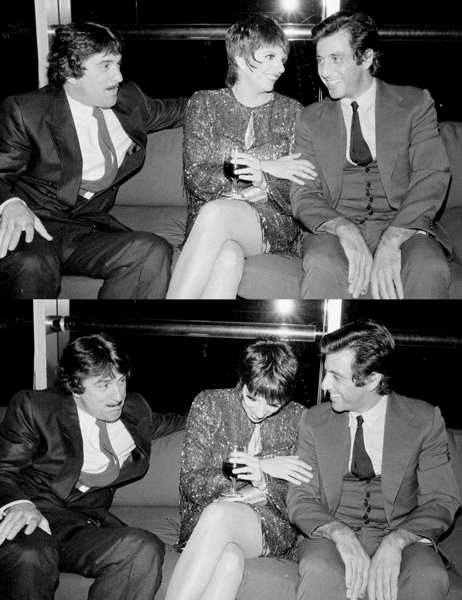 Robert De Niro Liza Minnelli And Al Pacino With Images Robert