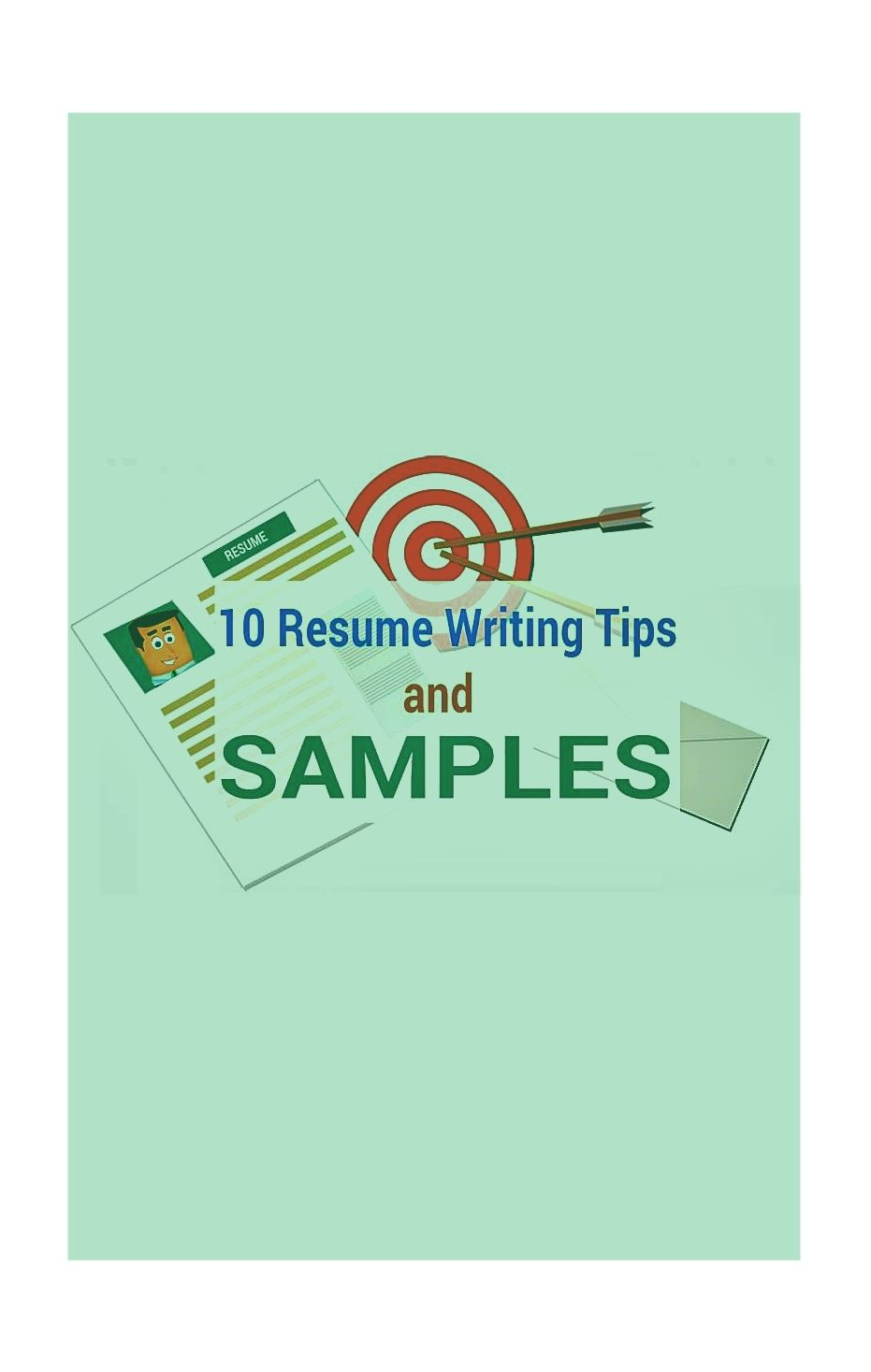 Top  Resume Writing Tips And Samples  Resume Samples