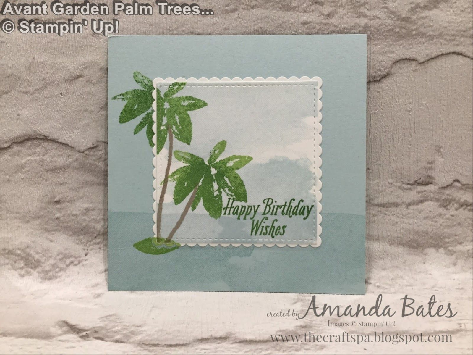 The Craft Spa - Stampin' Up! UK independent demonstrator : Avant Garden - Palm Trees