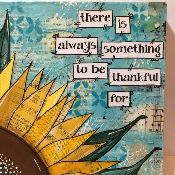 Sunflower Painted Sign Decor Mixed Media Sunflower There is always something to be thankful for #artjournalmixedmediainspiration