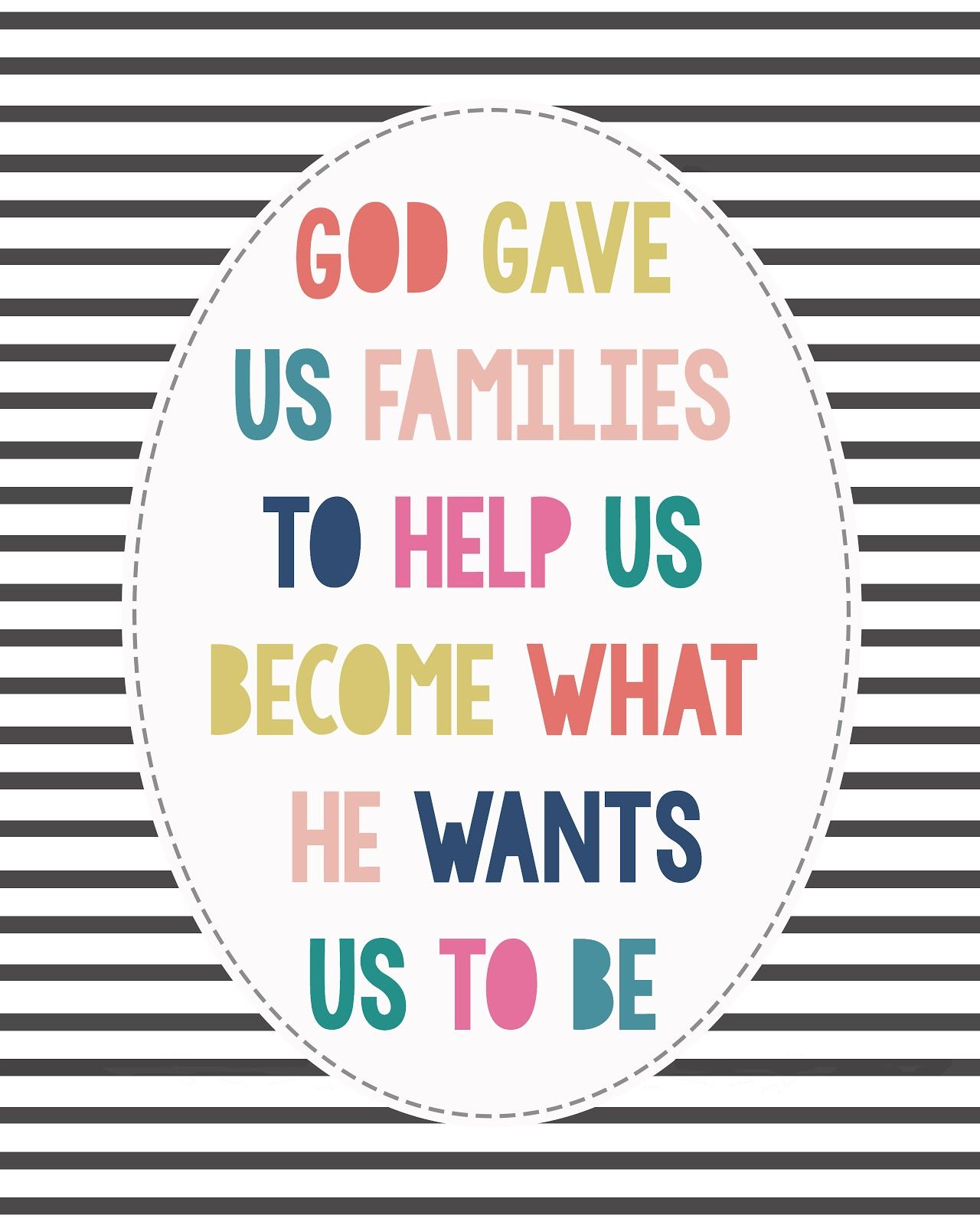 god gave us families print lds conference printable