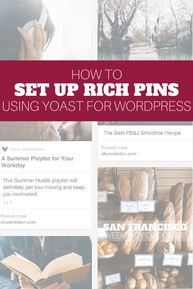 How to Set Up Rich Pins Using Yoast Apps for bloggers
