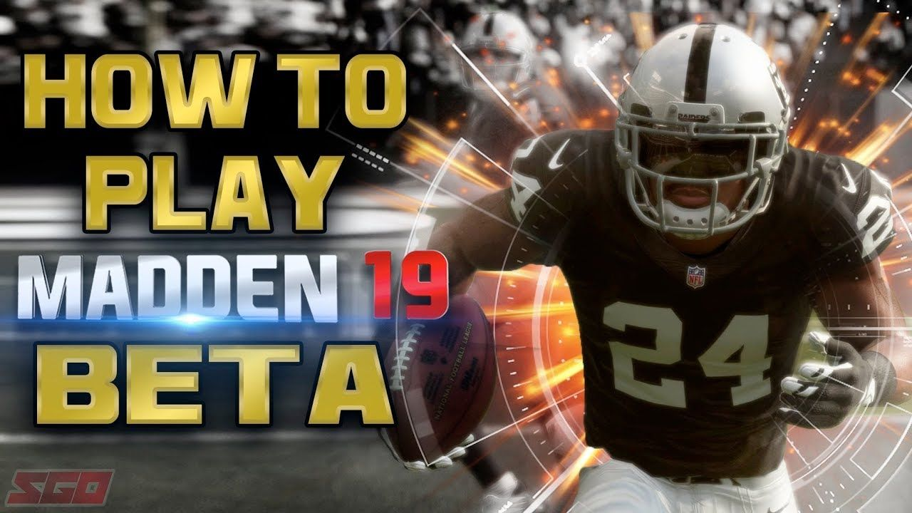How To Play In the Madden 19 Beta Madden nfl, Madden, Play