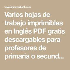 Varios hojas de trabajo imprimibles en Inglés PDF gratis ...