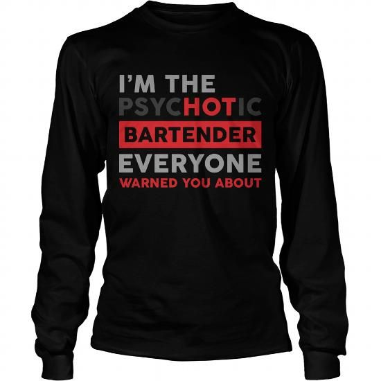 dbd4078a Psychotic Bartender LIMITED TIME ONLY. ORDER NOW if you like, Item Not Sold  Anywhere Else. Amazing for you or gift for your family members and your  friends.