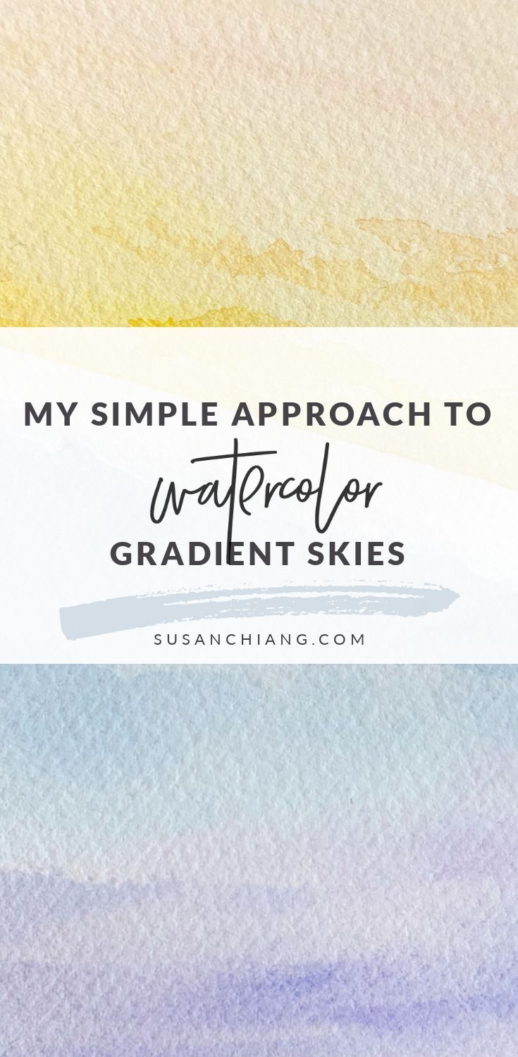My Simple Approach To Painting Gradient Watercolor Skies | Susan Chiang