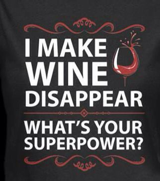 "Wine Typography Quotes: ""I make Wine disappear....what's your superpower? #BandW & #cRed (Wine glass Illustration Quotes) #swirl"