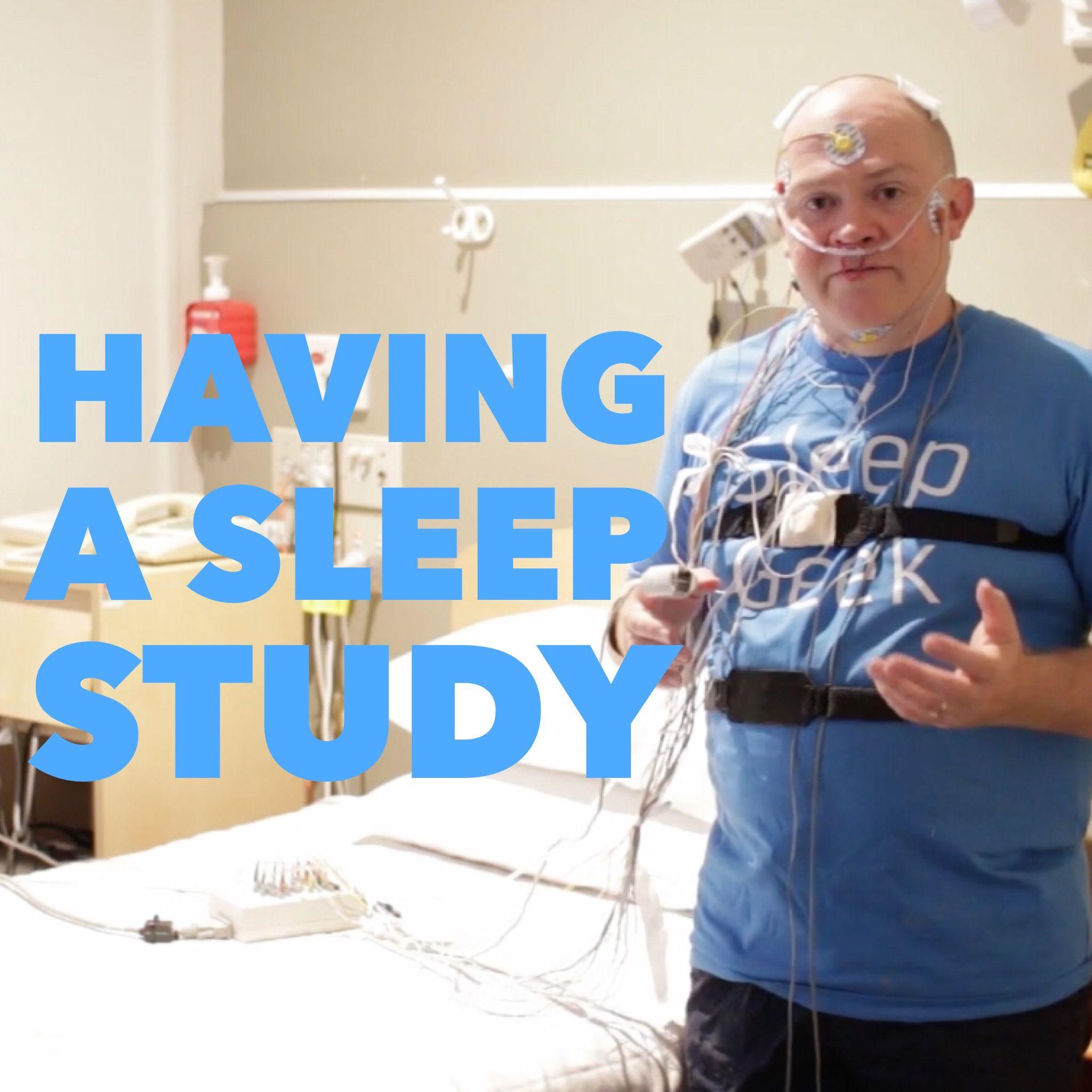 Having a Sleep Study Sleep studies, Study, Sleep