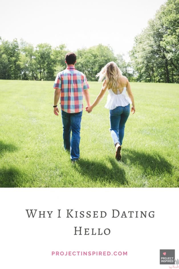 Why I Kissed Dating Hello #relationship | Christian