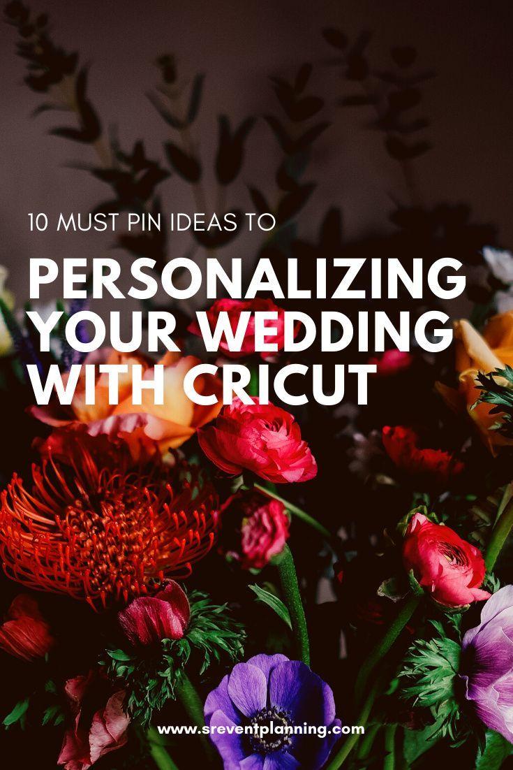 Personalization your wedding with Cricut - Wedding DIY