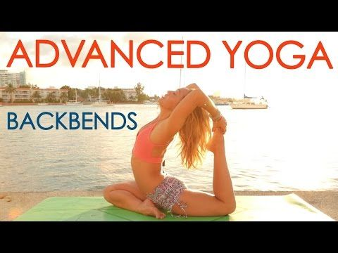 advanced yoga week one deepen your backbends  youtube
