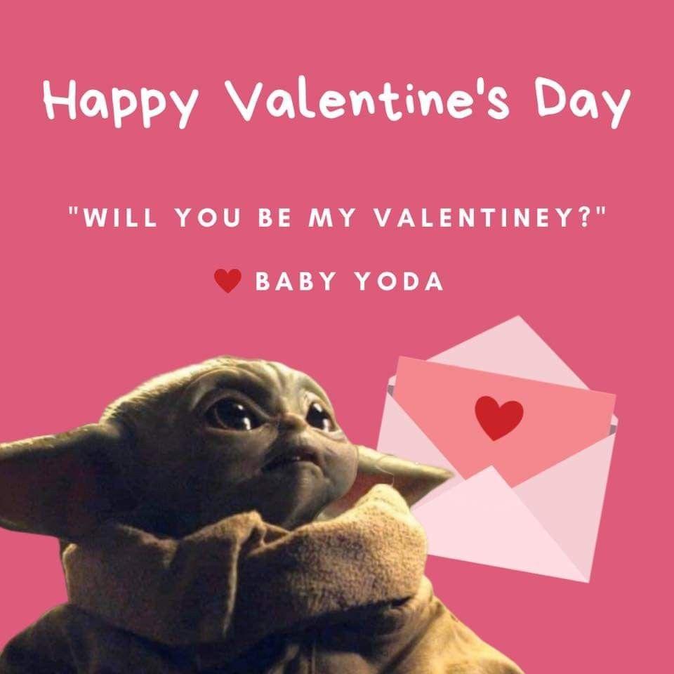 Pin By Manu Lyla On Baby Yoda One For Me Yoda Meme Happy Valentines Day Funny Yoda